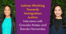 Two staff attorneys flanking some text that says Latinas Working Toward Immigration Justice.